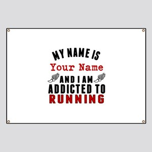 Addicted To Running Banner