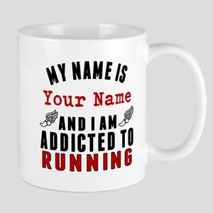 Addicted To Running Mugs