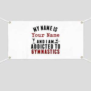 Addicted To Gymnastics Banner