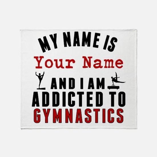 Addicted To Gymnastics Throw Blanket