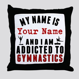 Addicted To Gymnastics Throw Pillow