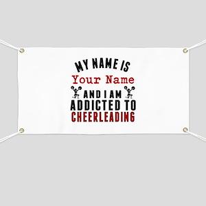 Addicted To Cheerleading Banner