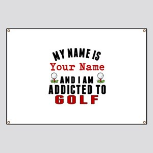 Addicted To Golf Banner