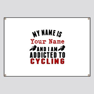 Addicted To Cycling Banner