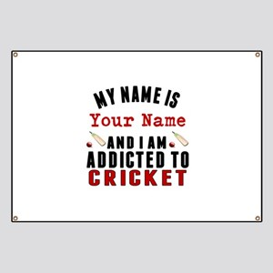 Addicted To Cricket Banner