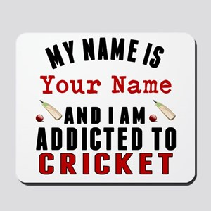 Addicted To Cricket Mousepad