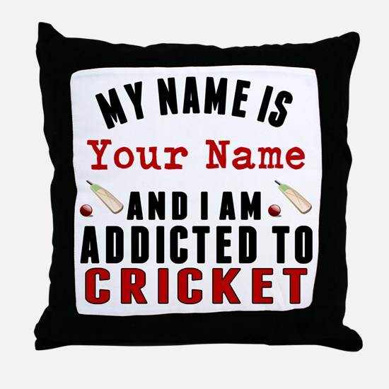 Addicted To Cricket Throw Pillow