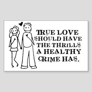 Healthy Crime Rectangle Sticker