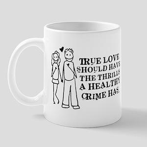 Healthy Crime Mug
