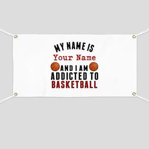 Addicted To Basketball Banner