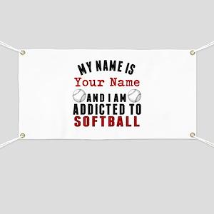 Addicted To Softball Banner