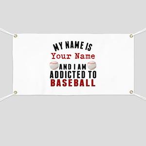 Addicted To Baseball Banner