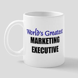 Worlds Greatest MARKETING EXECUTIVE Mug