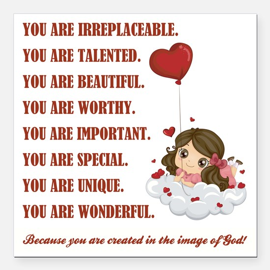 """YOU ARE... Square Car Magnet 3"""" x 3"""""""