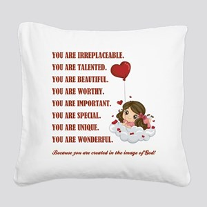 YOU ARE... Square Canvas Pillow