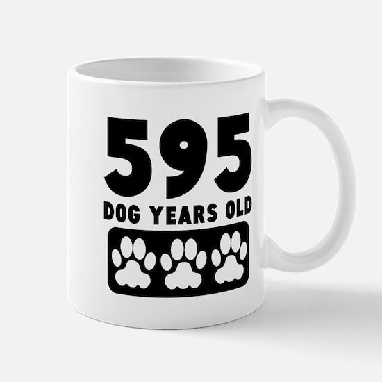 595 Dog Years Old Mugs