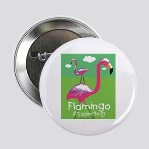 Flamingo a Pink Thing Button