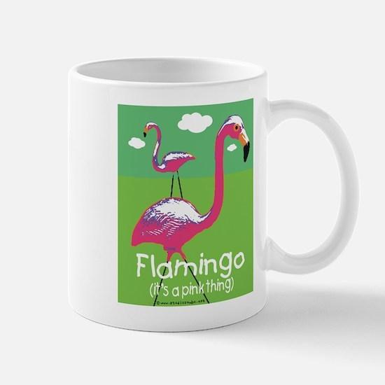 Flamingo a Pink Thing Mug