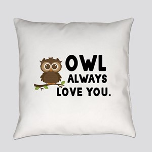 Owl Always Love You Everyday Pillow