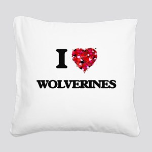 I love Wolverines Square Canvas Pillow