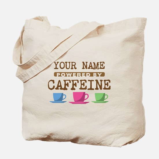 Powered by Caffeine Tote Bag