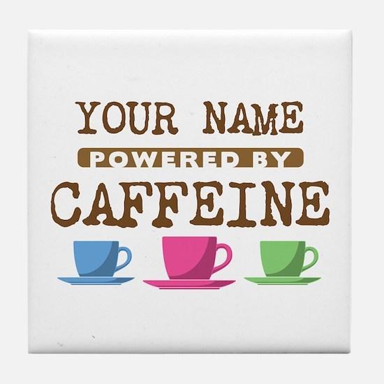 Powered by Caffeine Tile Coaster