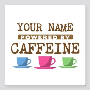 """Powered by Caffeine Square Car Magnet 3"""" x 3"""""""