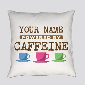 Powered by Caffeine Everyday Pillow