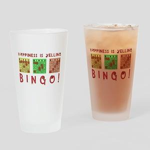 HAPPINESS IS YELLING BINGO! Drinking Glass