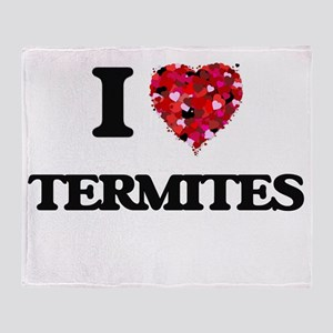I love Termites Throw Blanket