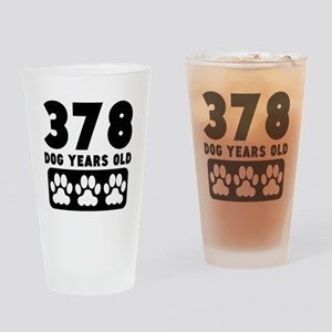 378 Dog Years Old Drinking Glass