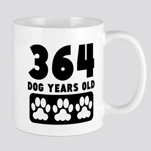 364 Dog Years Old Mugs