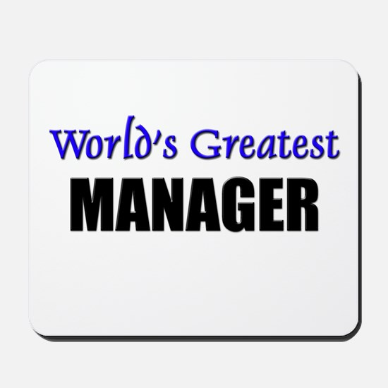 Worlds Greatest MANAGER Mousepad