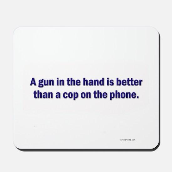 Gun in hand Mousepad