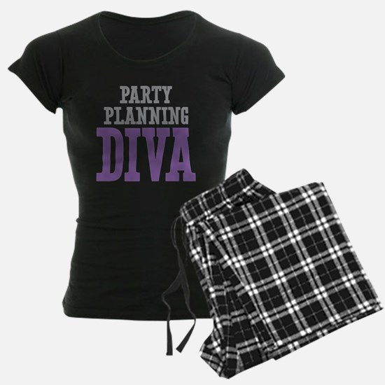 Party Planning DIVA Pajamas