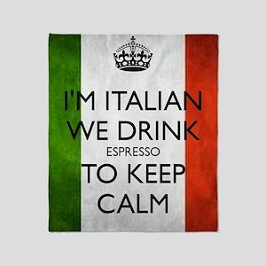 We Drink Espresso to Keep Calm Throw Blanket