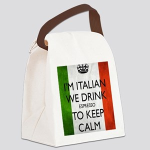 We Drink Espresso to Keep Calm Canvas Lunch Bag