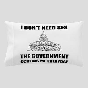 Government Screws Me Pillow Case