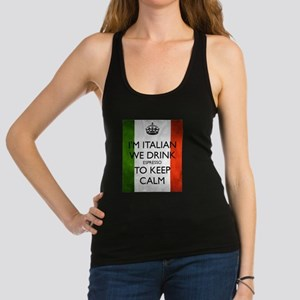 We Drink Espresso to Keep Calm Racerback Tank Top