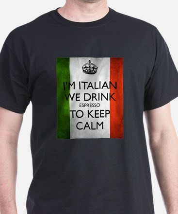 We Drink Espresso to Keep Calm T-Shirt