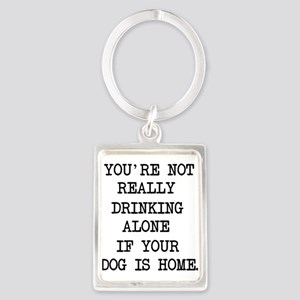 Not Drinking Alone Keychains