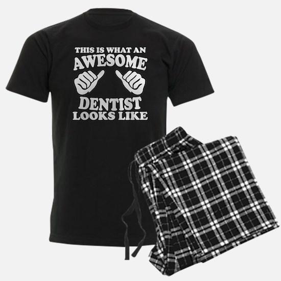 awesome dentist Pajamas