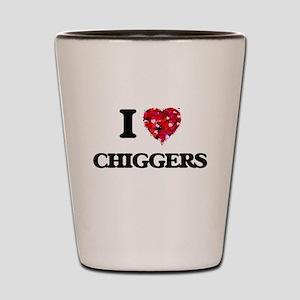I love Chiggers Shot Glass