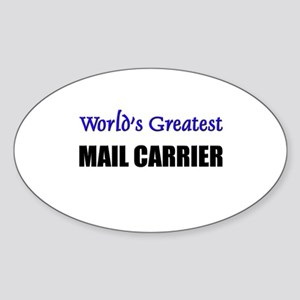 Worlds Greatest MAIL CARRIER Oval Sticker