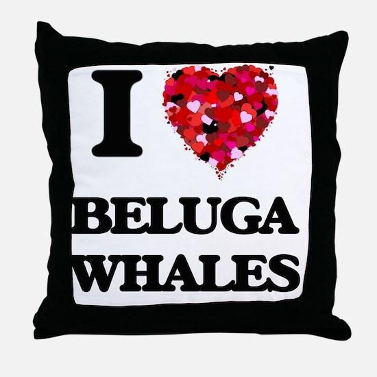 I love Beluga Whales Throw Pillow