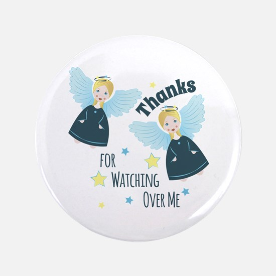 Watching Over Me Button
