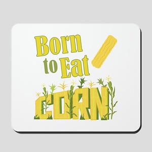 Eat Corn Mousepad