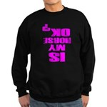 Is My Horse OK Sweatshirt (dark)