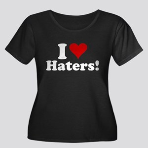 I Heart Haters Plus Size T-Shirt
