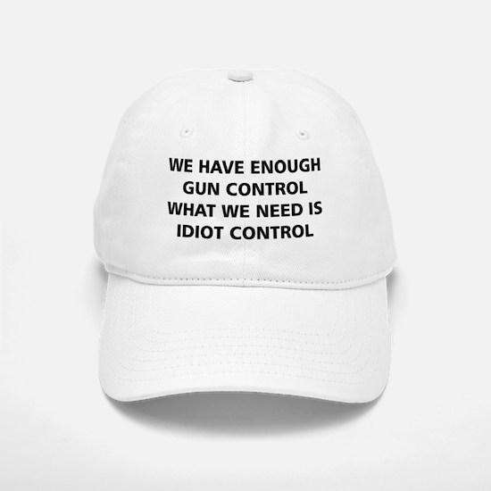 Idiot Control Baseball Baseball Cap